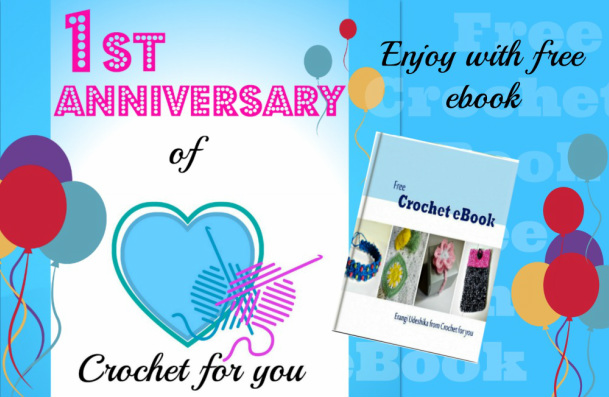 1st Anniversary of Crochet for you