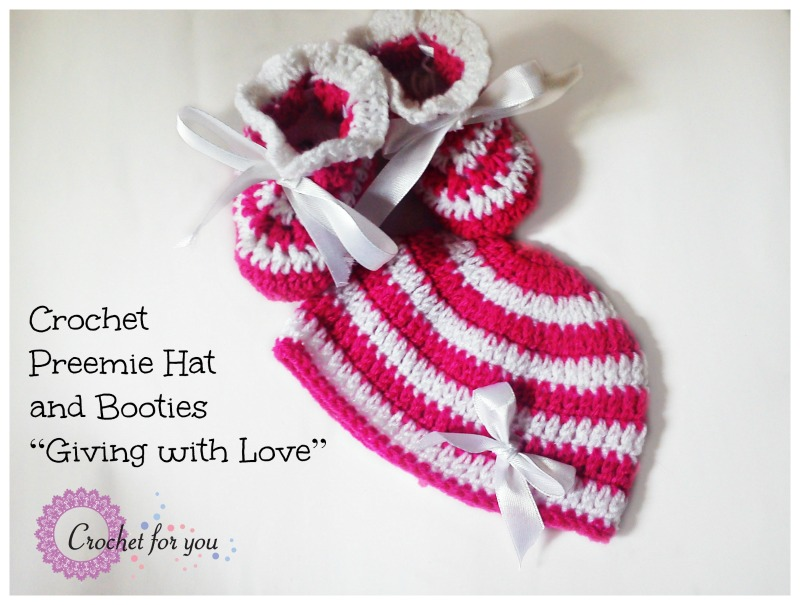 "Crochet Preemie Hat and Booties ""Giving with Love"""